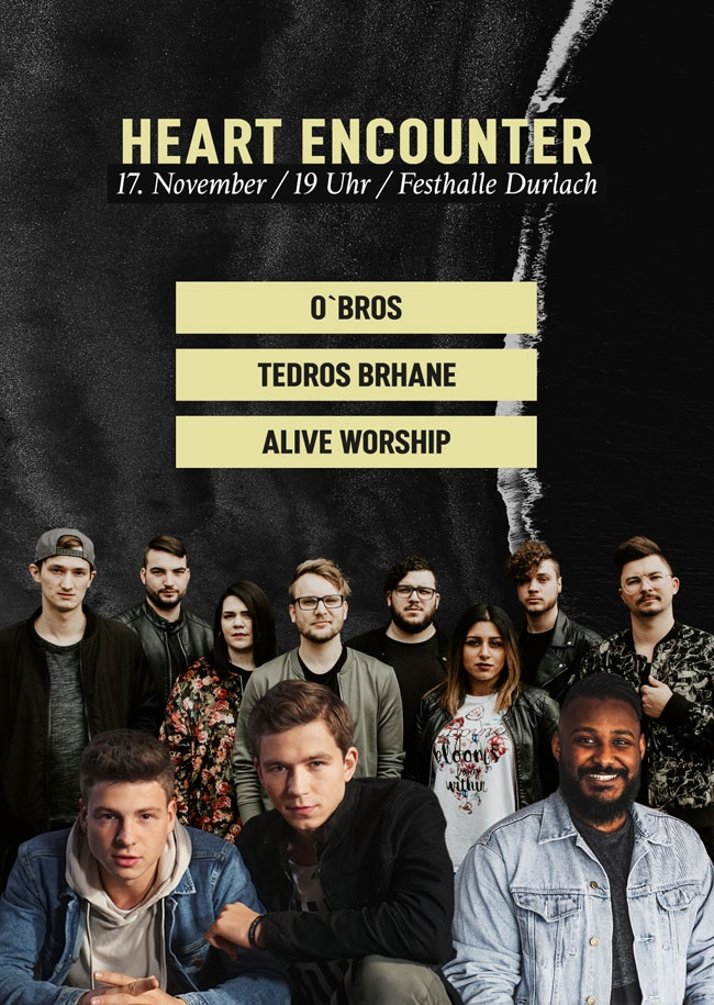 Heart Encounter | mit O´Bros und Alive Worhsip